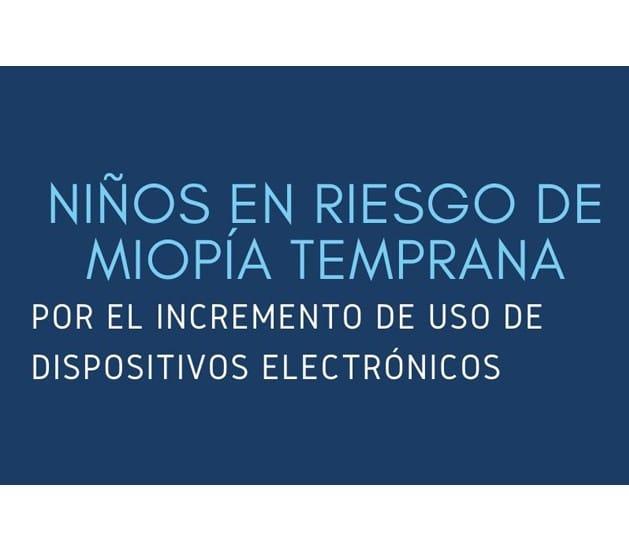 Población infantil en riesgo de miopía por el uso de dispositivos electrónicos