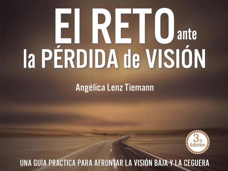 """""""El reto ante la pérdida de visión"""", libro que guía a los profesionales de la salud visual y pacientes"""